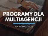 Jak wybrać program dla multiagencji